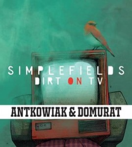 ANTKOWIAK & DOMURAT SIMPLEFIELDS DIRTY CD