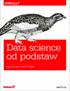 DATA SCIENCE OD PODSTAW PYTHON ANALIZA DANYCH GRUS