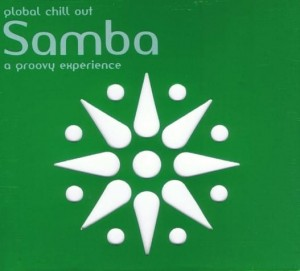 GLOBAL CHILL OUT  SAMBA OLIVEIRA  CD