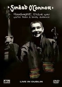SINEAD O'CONNOR GOODNIGHT THANK YOU DVD