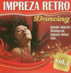 IMPREZA RETRO DANCING BAŁAŁAJKA VOL 1 CD