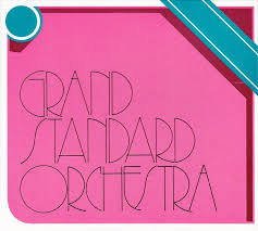 GRAND STANDARD ORCHESTRA CD