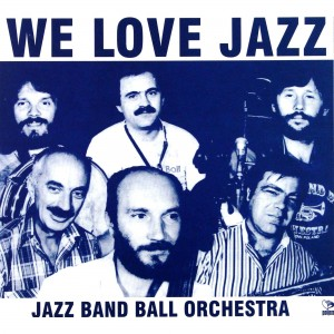 WE LOVE JAZZ BAND BALL ORCHESTRA CD