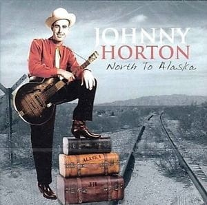 JOHNNY HORTON NORTH TO ALASKA CD