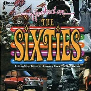 HOOKED ON THE SIXTIES CD