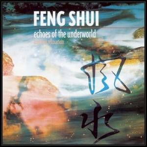 FENG SHUI ECHOES OF THE UNDERWORLD CD