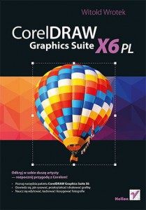 CORELDRAW GRAPHICS SUITE X6 PL WITOLD WROTEK 432 STR