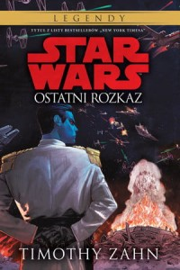 STAR WARS OSTATNI ROZKAZ TOM 3 T ZAHN 320 STR