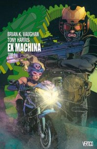 EX MACHINA TOM 4 BRIAN K VAUGHAN TONY HARRIS STR 278