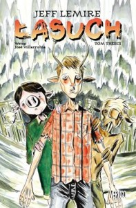 ŁASUCH TOM 3 JEFF LEMIRE