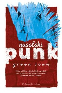 NUSELSKI PUNK GREEN SCUM STR 328