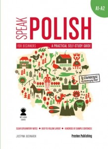 SPEAK POLISH CZ 1 A PRACTICAL SELF-STUDY GUIDE  BEDNAREK JUSTYNA