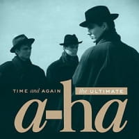 A-HA CD TIME AND AGAIN THE ULTIMATE A-HA
