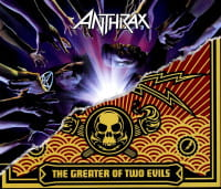 ANTHRAX 2 CD WE'VE COME FOR YOU ALL THE GREATER OF TWO EVILS