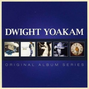 Dwight Yoakam  Original Album Series