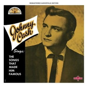 Johnny Cash Sings The Songs That Made Him Famous. CD