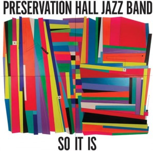Preservation Hall Jazz Band  So It Is, CD