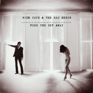 Nick Cave, The Bad Seeds ‎Push The Sky Away, CD