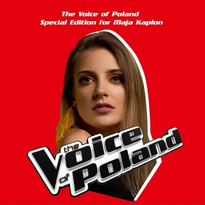 VOICE OF POLAND SPECIAL EDITION FOR MAJA KAPŁON CD