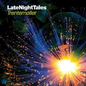 TRENTEMOLLE CD LATE NIGHT TALES