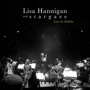 LIVE IN DUBLIN CD LISA HANNIGAN & STARGAZE 2 LP WINYL
