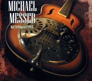 MESSER MICHAEL NATIONAL AVENUE CD