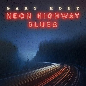 GARY HOEY CD NEON HIGHWAY BLUES