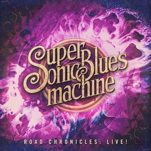 SUPERSONIC BLUES MACHINE CD ROAD CHRONICLES LIVE