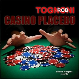 TOGNONI ROB CD CASINO PLACEBO