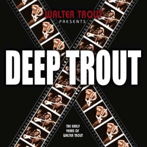 WALTER TROUT 2 CD DEEP TROUT