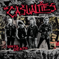 THE CASUALTIES CD UNTIL DEATH STUDIO SESSIONS