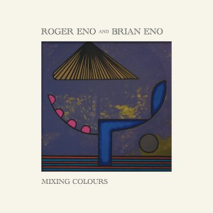ROGER ENO BRIAN ENO CD MIXING COLOUR
