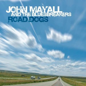 JOHN MAYALL AND THE BLUESBREAKERS ROAD DOGS CD