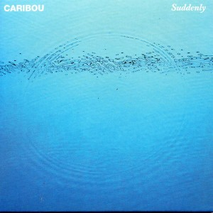 CARIBOU SUDDENLY CD