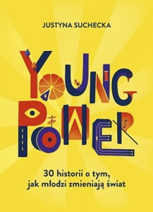 YOUNG POWER  JUSTYNA SUCHECKA