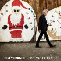CHRISTMAS EVERYWHERE RODNEY CROWELL LP