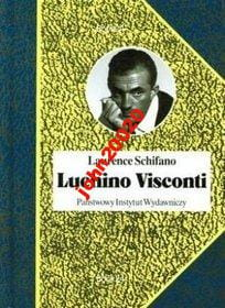 LUCHINO VISCONTI.LAURENCE SCHIFANO