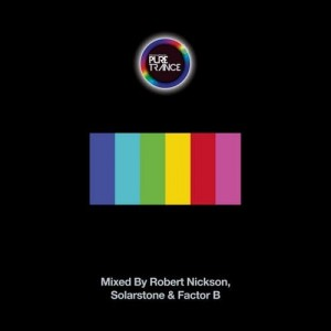 PURE TRANCE VOL 6 3CD ROBERT NICKSON SOLARSTONE FACTOR B