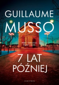 7 LAT PÓŹNIEJ GUILLAUME MUSSO