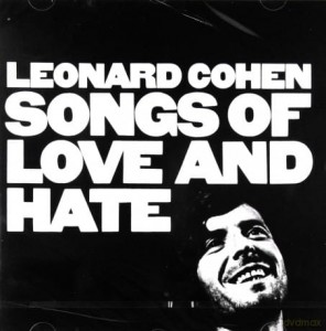 LEONARD COHEN SONGS OF LOVE AND HATE CD