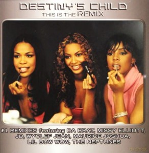 DESTINY S CHILD THIS IS THE REMIX CD SAY MY NAME