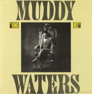MUDDY WATERS KING BEE CD NO ESCAPE FROM THE BLUES