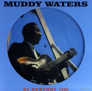 MUDDY WATERS AT NEWPORT WINYL SOON FORGOTTEN
