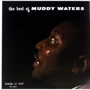 MUDDY WATERS THE BEST OF MUDDY WATERS WINYL