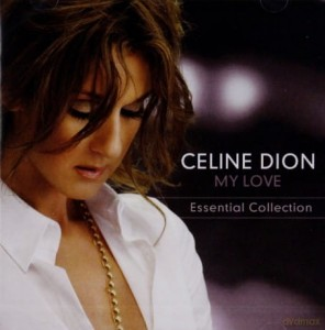 CELINE DION MY LOST ESSENTIAL COLLECTION CD MY LOVE