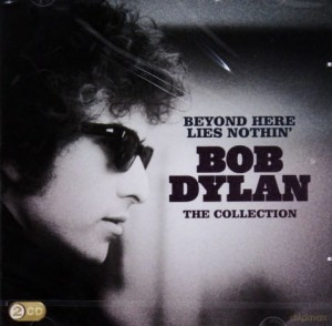 BOB DYLAN BEYOND HERE LIES NOTHIN 2CD TA RAMONA