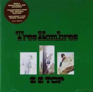 ZZ TOP TRES HOMBERS REMASTERED  AND EXPANDED CD