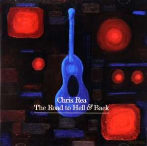 CHRIS REA THE ROAD TO HELL AND BACK CD JAZZY BLUE