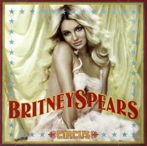 BRITNEY SPEARS CIRCUS CD WOMANIZER OUT FROM UNDER