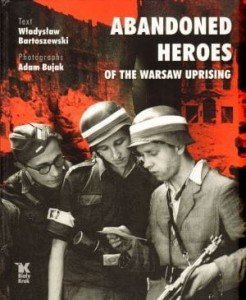 ABANDONED HEROES OF THE WARSAW UPRISING BUJAK